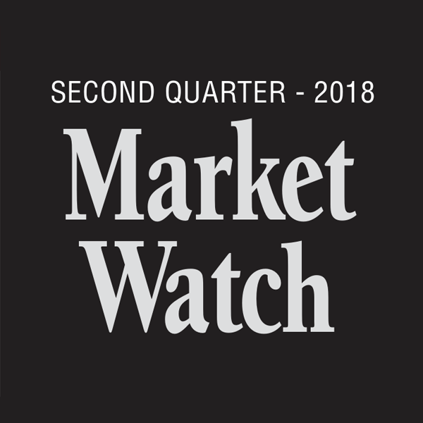 Second Quarter Market Watch Report 2018