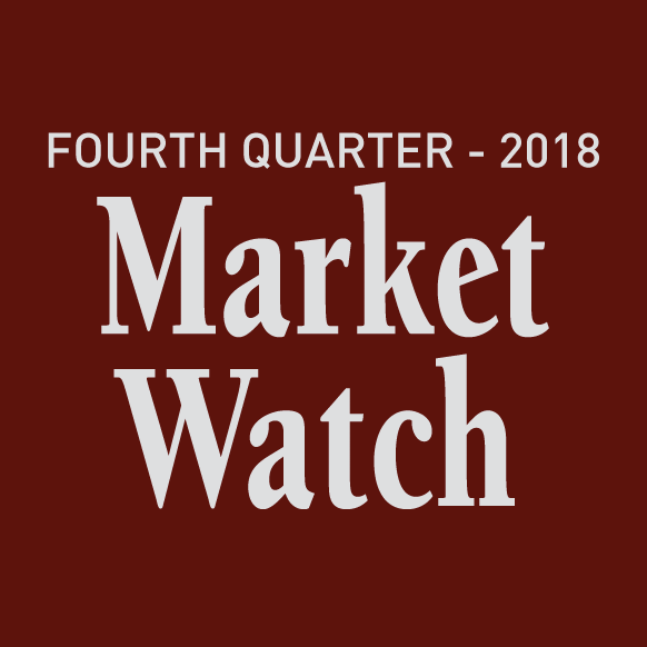 Fourth Quarter Market Watch 2018