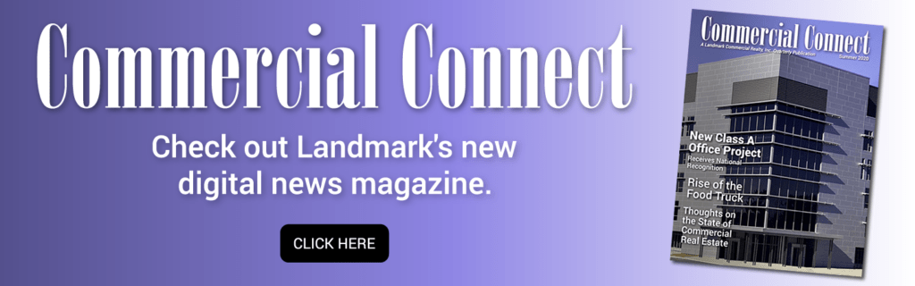 Landmark Commercial Connect new digital news magazine created in 2020