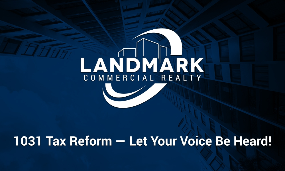 1031 Tax Reform - Let Your Voice Be Heard