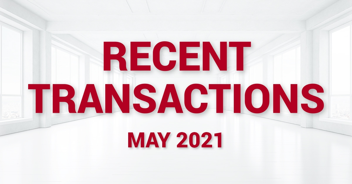 Recent Transactions - May 2021